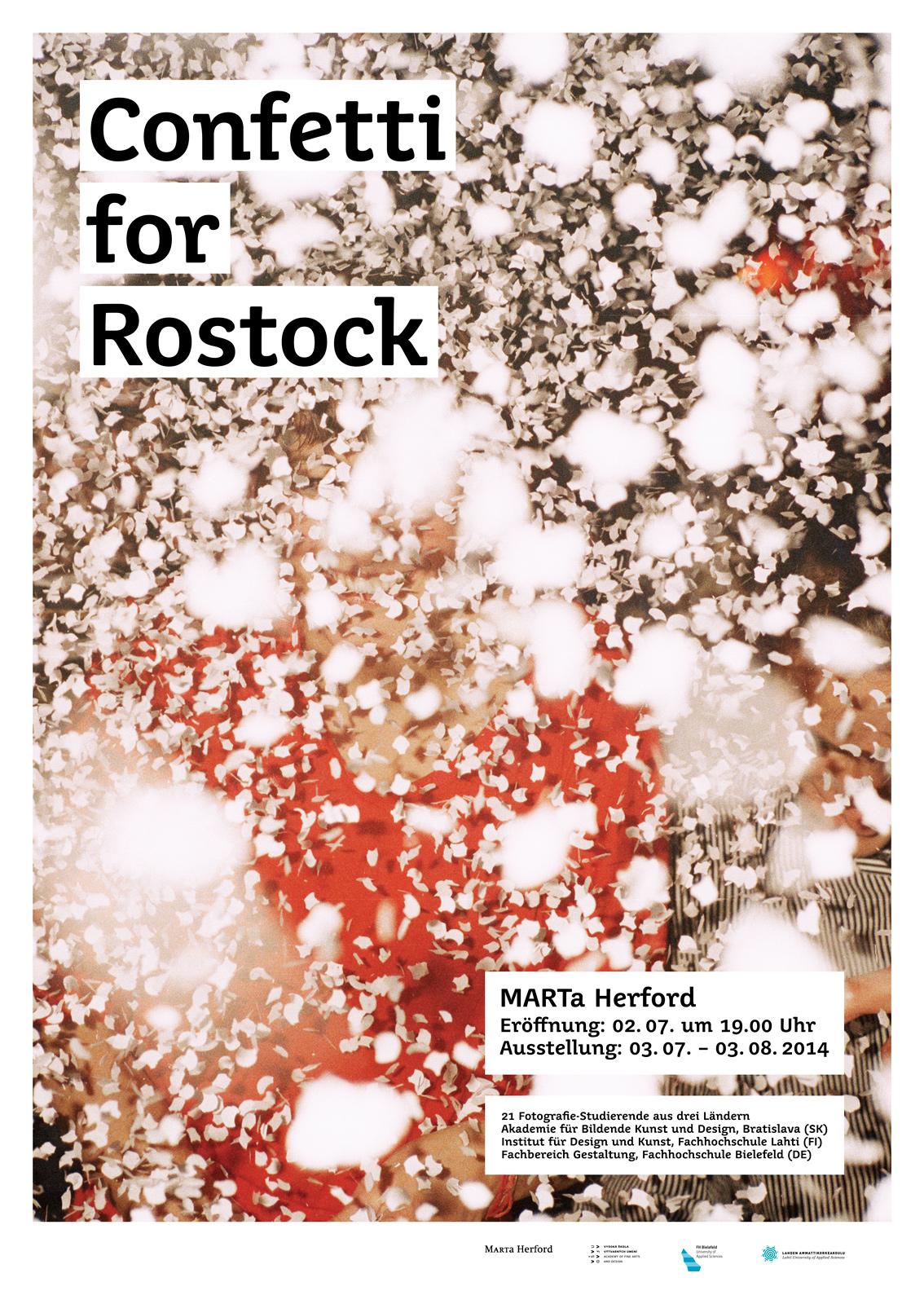 Ausstellungsplakat »Confetti for Rostock« Foto: Johannes Heinke, © 2014